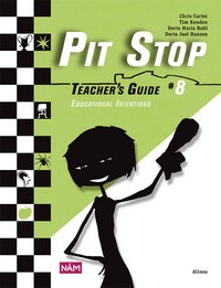 Pit Stop #8 - Teacher's Guide 8 Educational Intentions