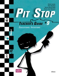 Pit Stop #9 - Teacher's Guide 9 Educational Intentions