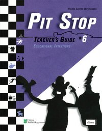 Pit Stop #6 - Teacher's Guide